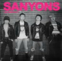 朋克, 硬核 - 【中古】SANYONS/The SANYONS