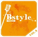 Omnibus - 【中古】Bstyle TOKYO vol.4/オムニバス