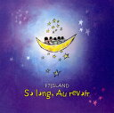【中古】So long,Au revoir/FTISLANDCDアルバム/ワールドミュージック