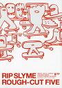 【中古】RIP SLYME/ROUGH-CUT FIVE 【DVD】/RIP SLYMEDVD/映像その他音楽