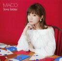 【中古】love letter/MACOCDアルバム/邦楽