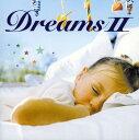 【中古】快眠CD〜DreamsII〜/オムニバス
