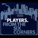 其它 - 【中古】フロム・ザ・シックス・コーナー/THE PLAYERSCDアルバム/ジャズ/フュージョン