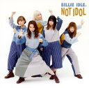 【中古】NOT IDOL(DVD付)/BILLIE IDLE(R)CDアルバム/邦楽