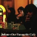 CD, DVD, 樂器 - 【中古】Our Favourite Cafe/Julian