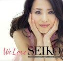 【中古】「We Love SEIKO」−35th Anniversary 松田聖子究極オールタイムベスト 50 Songs−(初回限定盤B/完全生産限定)(DV...