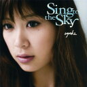 Other - 【中古】Sing to the Sky −初武道館ワンマンLIVE・DVD付−(初回生産限定盤)(DVD付)/絢香