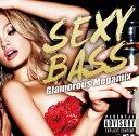 Other - 【中古】SEXY BASS−Glamourous Megamix−/オムニバスCDアルバム/洋楽クラブ/テクノ