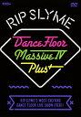 【中古】RIP SLYME/DANCE FLOOR MASSIVE IV PLUS 【DVD】/RIP SLYMEDVD/映像その他音楽
