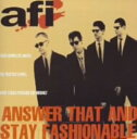 Other - 【中古】Answer That And Stay Fashionable/AFICDアルバム/洋楽パンク/ラウド