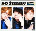 【中古】so funny(初回限定生産盤)(DVD付)(豪華盤)/TrignalCDアルバム/アニメ