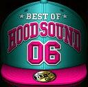 【中古】BEST OF HOOD SOUND 06 MIXED BY DJ☆GO/DJ☆GOCDアルバム/邦楽ヒップホップ