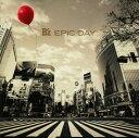 【中古】EPIC DAY/B'zCDアルバム/邦楽