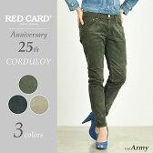 RED CARD レッドカード 25th Anniversary corduroy コーデュロイ テーパードパンツ 25周年モデル 80506