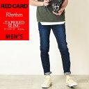 2019秋冬新作 裾上げ無料 レッドカード RED CARD デニム スリムテーパード フィット デニムパンツ Rhythm メンズ 26862
