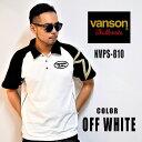 ショッピングワンスター VANSON バンソン NVPS-810 ポロシャツ ショルダー・ワンスター  半袖 オフ・ホワイト/ブラック