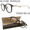 OLIVER PEOPLES オリバーピープルズ メガネ フレーム STILES-BKAG ウェリントン型 眼鏡 クラシック 伊達メガネ 度付き ブラック メンズ・レディース オリバー メガネ glasspapa