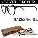 OLIVER PEOPLES オリバーピープルズ メガネ フレーム MAREEN-J BK ボストン型 丸メガネ 眼鏡 クラシック 伊達メガネ 度付き ブラック メンズ・レディース オリバー メガネ glasspapa