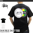 ステューシー STUSSY Tシャツ 1903845 メンズ ダブルドット 半袖Tシャツ MENS DOUBLE DOT TEE ストリート B系 ダンス スケーター 男性用 女性用 メンズ レディース メール便対応 02P03Dec16