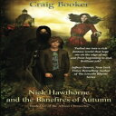 ショッピングアルビオン Nick Hawthorne and the Banefires of Autumn (The Albion Chro