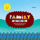 Family Time: 82 Devotional Life Lessons and Simpl