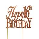ショッピングバースデーケーキ All About Details Copper Happy-16Th-Birthday Cake Topper
