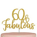 60th Birthday Cake Topper | Sixty 60 and Fabulou