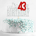 Happy 43rd Birthday Cake Topper - Forty three-year