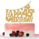 ショッピングバースデーケーキ Betalala Gold Glitter Happy 45th Birthday Cake Topper,Hello 45,Cheer to 45 Years Old, 45th Anniversary/Birthday Party Decoration Supplies