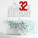 ショッピングバースデーケーキ Happy 32nd Birthday Cake Topper - Thirty two-year-