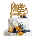 AZIWEI Kiss The Miss Goodbye With Ring Gold Acrylic Cake Topper Bachelorette Bridal Shower Party Decoration