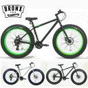 BRONX/ブロンクス BRONX TRX 26inch 24段変速 ファットバイク 自転車 26インチ FATBIKE / MATTE BLACK x LIME / WHITE x BLUE / Matte ..