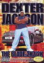 DVD2枚組 約6時間30分 英語版(日本語訳文なし) ボディビルトレーニングDVDデキスター・ジャクソンTHE BLADE:2K7/2K