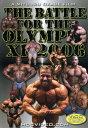 DVD3枚組 7時間+ボーナス90分 英語版(日本語訳文付き)ボディビルトレーニングDVDBattle For The Olympia2006オリンピアへの道2006