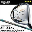 【ポイント5倍】本間ゴルフ HONMA GOLF BERES E-05 フェアウェイウッド ARMRQ∞シリーズ 3Sグレード 2016