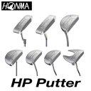【2016年モデル】HONMA GOLF【本間ゴルフ】 HP Putter パター