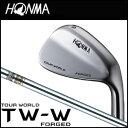 本間ゴルフ HONMA GOLF TOUR WORLD TW-W FORGED WEDGE Dynamic Gold シャフト メンズ ゴルフクラブ ウェッジ 2016