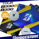 【USモデル】 ブリヂストン TOUR B330 B330S 硬いツアーコアで飛距離を追求した、アスリートボール ウレタンカバー 1ダース 12球入り ゴルフ ボール BRIDGESTONE ツアーB