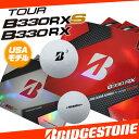 【USモデル】 ブリヂストン TOUR B330 RX B330 RXS 柔らかいアマチュアコアで、よりストレートな打球へ ウレタンカバー 1ダース 12球入り ゴルフ ボール BRIDGESTONE ツアーB