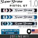 スーパーストローク SUPER STROKE 2016 ピストル GT 1.0(PISTOL GT 1.0)パターグリップ (50gカウンターコア付) 【US正...