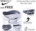 ナイキ ベルト ゴルフベルト メンズ ゴルフウェア パーフォレイト リバーシブル ワンサイズ ベルト 大きいサイズ USA直輸入
