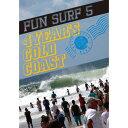 送料無料 10%OFF SURF DVD FUN SURF 5 GOLD COAST オススメサーフィンDVD アンディ、パーコ、ケリー、ミック、ジョンジョン、...