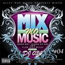 楽天GOLGODA【ポイント最大10倍】HIP-HOPミックスCD 59曲 Mix Mo Music vol.4 DJ034 MIX CD 流行をリードする DJ 034 の Favorite Song だけを詰め込んだ渾身の1枚
