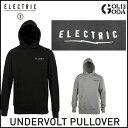 パーカー ELECTRIC UNDER VOLT PULLOVER2 (2016 FALL) エレクトリック スノーボード スノボ あす楽 10P03Dec16
