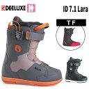 ディーラックス ブーツ 18-19 DEELUXE ID 7...