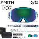 17-18 アーリー限定モデル ゴーグル SMITH I/O7 BOBBY AC/ EARLY MODEL アイオーセブン スミス JAPAN FIT アジアンフィット スノーボード スキー