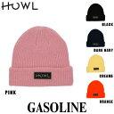 【最大3000円OFFクーポン配布中】ハウル 18-19モデル HOWL GASOLINE BEANIE ガソリンビーニー スノーボード ビーニー ニット帽 帽子【店頭受取対応商品】 align=