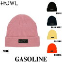 ハウル 18-19モデル HOWL GASOLINE BEANIE ガソリンビーニー スノーボード ビーニー ニット帽 帽子【店頭受取対応商品】 align=