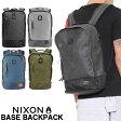 【あす楽対応】【送料無料】 リュック ニクソン NIXON ベース バックパック BASE BACKPACK C2185 メンズ レディース 鞄 カバン バッグ