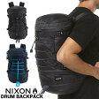 【あす楽対応】【送料無料】 リュック ニクソン NIXON ドラム バックパック DRUM BACKPACK C2557 メンズ レディース 鞄 カバン バッグ